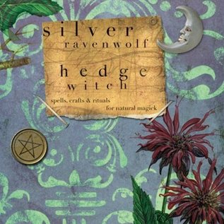 Hex Hedgewitch: Spells, Crafts & Rituals for Natural Magick