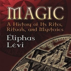 Hex Magic: A History of Its Rites, Rituals and Mysteries