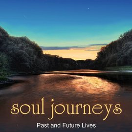 Hex Soul Journeys: Past and Future Lives