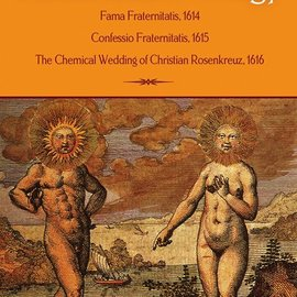 Hex Rosicrucian Trilogy: Modern Translations for the Three Founding Documents