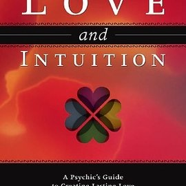 Hex Love and Intuition: A Psychic's Guide to Creating Lasting Love
