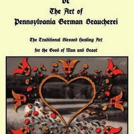 Hex The Red Church or The Art of Pennsylvania German Braucherei