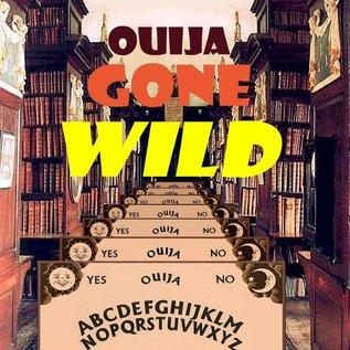 Hex Ouija Gone Wild