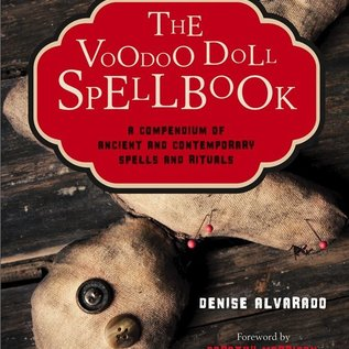Hex The Voodoo Doll Spellbook: A Compendium of Ancient and Contemporary Spells and Rituals