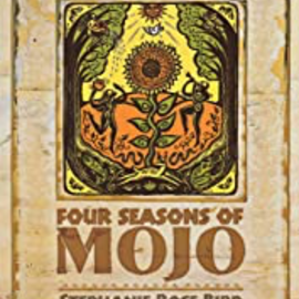 OMEN Four Seasons of Mojo:An Herbal Guide to Natural Living