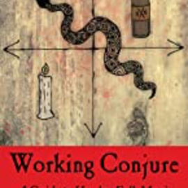 OMEN Working Conjure: A Guide to Hoodoo Folk Magic