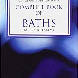 OMEN Complete Book Of Baths: Featuring Baths For Love, Money, Health, Spiritual Growth, Happiness..