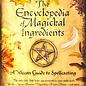 OMEN Encyclopedia of Magickal Ingredients: A Wiccan Guide to Spellcasting