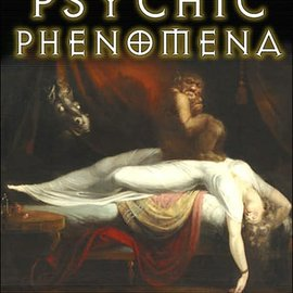OMEN Origins of Psychic Phenomena: Poltergeists, Incubi, Succubi, and the Unconscious Mind