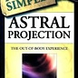 OMEN Astral Projection Plain & Simple: The Out-Of-Body Experience