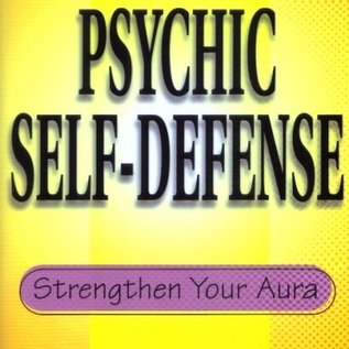 OMEN Practical Guide to Psychic Self-Defense: Strengthen Your Aura