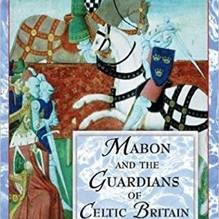 """OMEN Mabon and the Guardians of Celtic Britain: Hero Myths in the """"Mabinogion"""""""