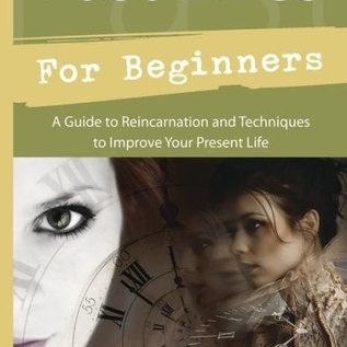 OMEN Past Lives for Beginners: A Guide to Reincarnation & Techniques to Improve Your Present Life