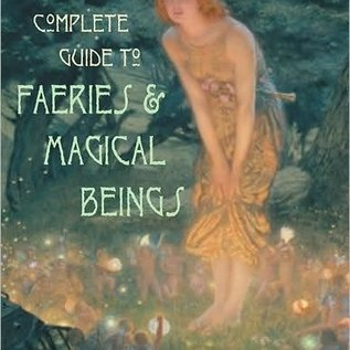 OMEN A Complete Guide to Faeries & Magical Beings: Explore the Mystical Realm of the Little People
