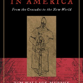 OMEN Templars in America : From the Crusades to the New World
