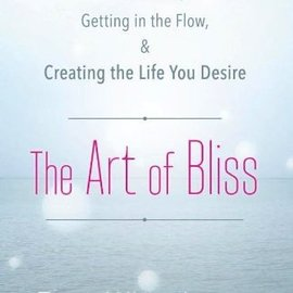 OMEN The Art of Bliss: Finding Your Center, Getting in the Flow, and Creating the Life You Desire