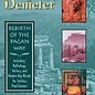 OMEN Mysteries of Demeter: Rebirth of the Pagan Way