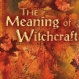 OMEN The Meaning of Witchcraft