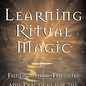 OMEN Learning Ritual Magic: Fundamental Theory and Practice for the Solitary Apprentice