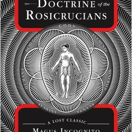 OMEN The Secret Doctrine of the Rosicrucians: A Lost Classic
