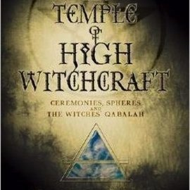 OMEN The Temple of High Witchcraft: Ceremonies, Spheres and the Witches' Qabalah