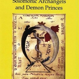 OMEN The Keys to the Gateway of Magic: Summoning the Solomonic Archangels & Demon Princes (Limited)