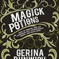 OMEN Magick Potions: How to Prepare and Use Homemade Oils, Aphrodisiacs, Brews, and Much More by Gerina Dunwich