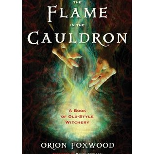 OMEN The Flame in the Cauldron: A Book of Old-Style Witchery