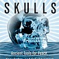 OMEN Crystal Skulls: Ancient Tools for Peace, Knowledge, and Enlightenment