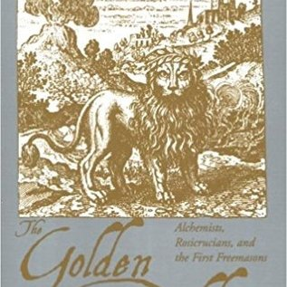 OMEN The Golden Builders: Alchemists, Rosicrucians, and the First Freemasons (Revised)