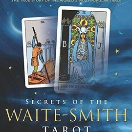 OMEN Secrets of the Waite-Smith Tarot: The True Story of the World's Most Popular Tarot