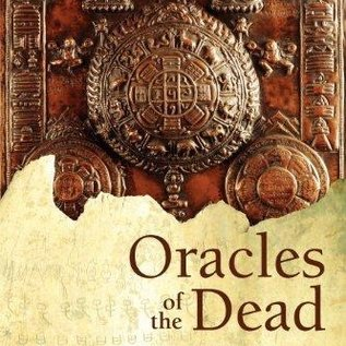OMEN Oracles of the Dead: Ancient Techniques for Predicting the Future