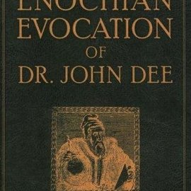 OMEN The Enochian Evocation of Dr. John Dee