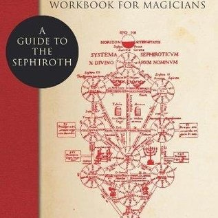 OMEN The Qabalah Workbook for Magicians: A Guide to the Sephiroth