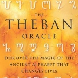 OMEN The Theban Oracle: Discover the Magic of the Ancient Alphabet That Changes Lives