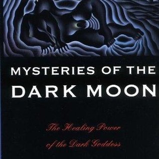 OMEN Mysteries of the Dark Moon: The Healing Power of the Dark Goddess
