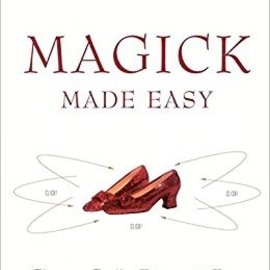 OMEN Magick Made Easy: Charms, Spells, Potions and Power
