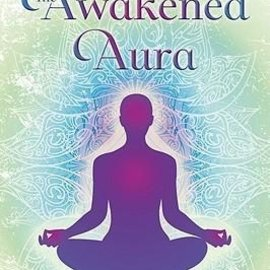 OMEN The Awakened Aura: Experiencing the Evolution of Your Energy Body