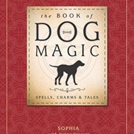 OMEN The Book of Dog Magic: Spells, Charms & Tales