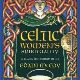 OMEN Celtic Women's Spirituality: Accessing the Cauldron of Life