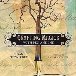 OMEN Crafting Magick with Pen and Ink: Learn to Write Stories, Spells and Other Magickal Works