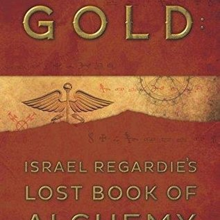 OMEN Gold: Israel Regardie's Lost Book of Alchemy