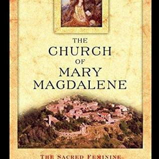 OMEN Church of Mary Magdalene: The Sacred Feminine and the Treasure of Rennes-Le-Chateau