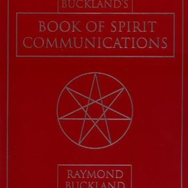 OMEN Buckland's Book of Spirit Communications (Rev and Expanded)