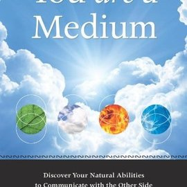 OMEN You Are a Medium: Discover Your Natural Abilities to Communicate with the Other Side
