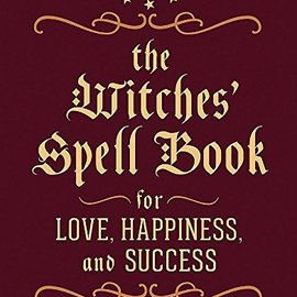 OMEN Witches' Spell Book: For Love, Happiness, and Success