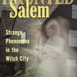 OMEN Haunted Salem Strange Phenomena in the Witch City