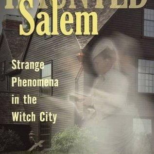 OMEN Haunted Salem Strange Phenomena in the Witch City