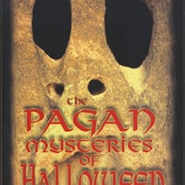 OMEN Pagan Mysteries Of Halloween: Celebrating The Dark Half Of The Year