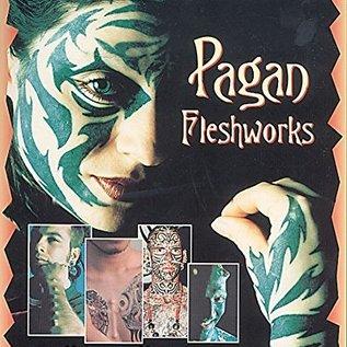 OMEN Pagan Fleshworks: The Alchemy of Body Modification (Original)